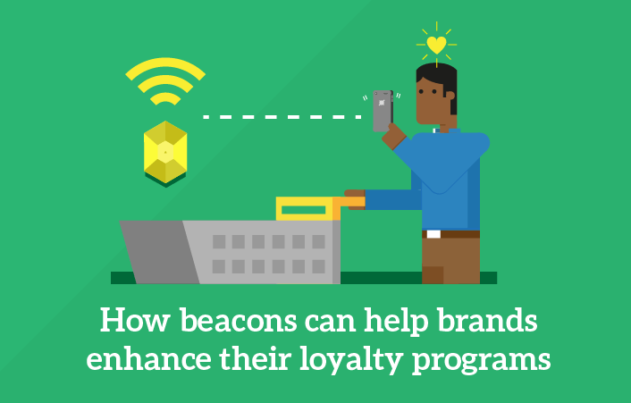 How Beacons can help Brands take their Loyalty Programs to the next level