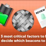 The 3 most critical factors to help you decide which beacons to buy