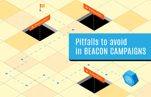 Pitfalls-to-avoid-in-beacon-campaigns