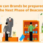 Are Brands ready for Mainstream Beacon Deployment?