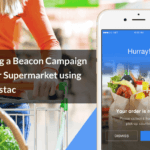 Creating a Beacon Campaign for your Supermarket using Beaconstac