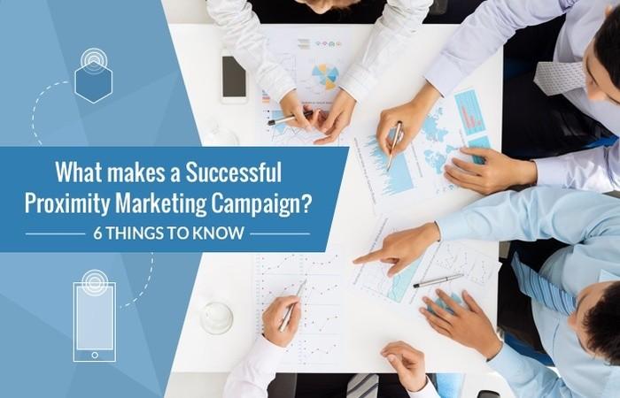 Anatomy of a Successful Proximity Marketing Campaign