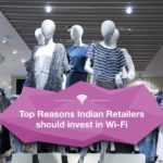 Why Retail Giants in India should invest in Wi-Fi Marketing