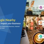 [Webinar Slides] Google Nearby: How it will impact your Business