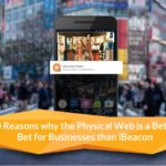 Top 10 Reasons Your Business Should Choose Eddystone over iBeacon