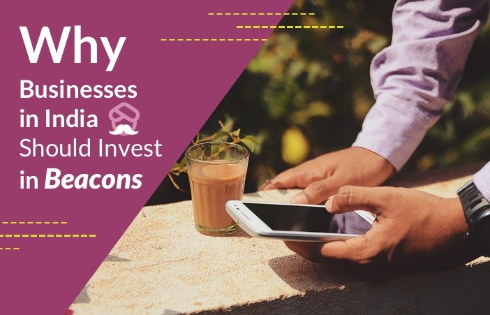 Why-businesses-in-india-should-invest-in-beacons