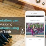 How Beaconstac Helps you Engage Users Better using iBeacon