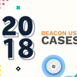 11 Incredible beacon use cases from 2017 every marketer should know in 2018