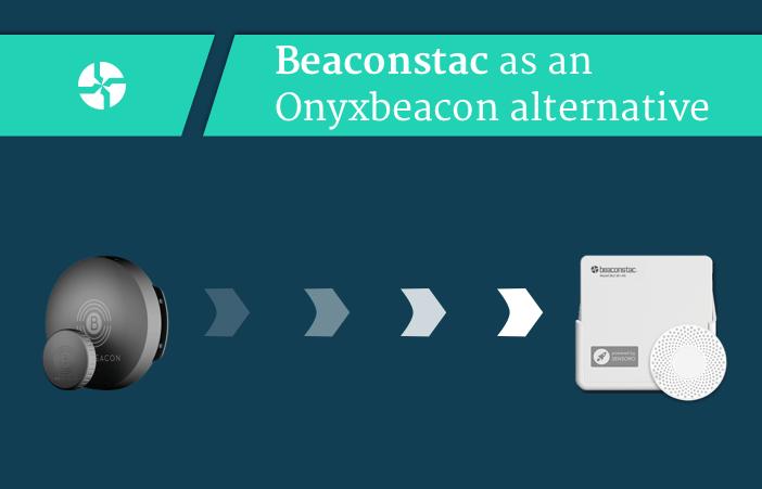 Beaconstac as an alternative to Onyxbeacon