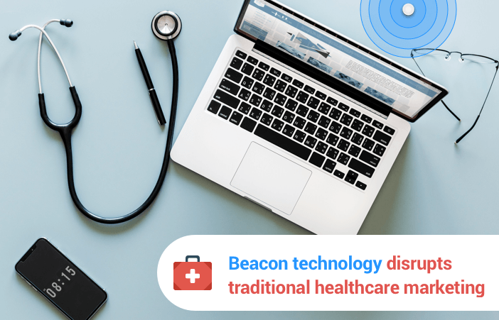 Healthcare technology: 9 ways BLE beacons are transforming Healthcare in 2018