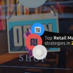 Top retail marketing strategies in 2019