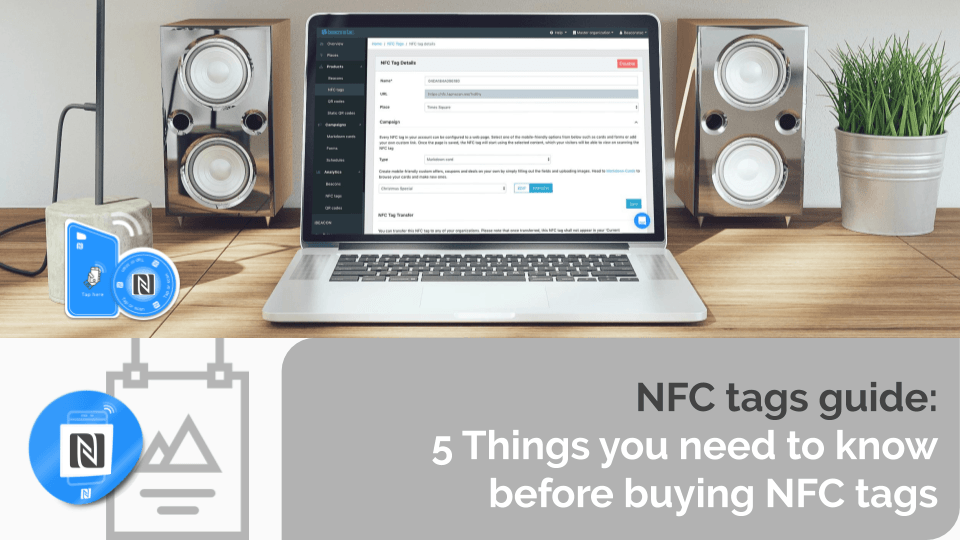 NFC tags guide: 5 Things you need to know before buying NFC tags