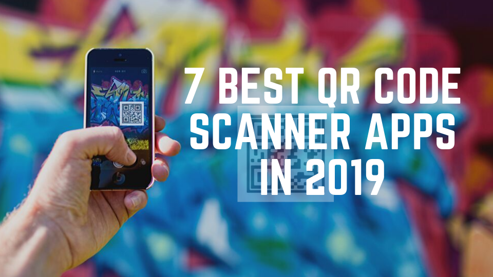 QR code scanner apps in 2019